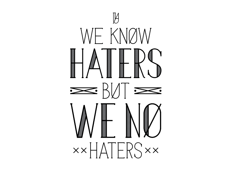We Know Haters